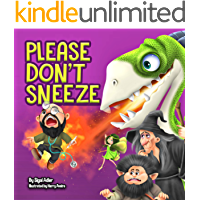 PLEASE DON'T SNEEZE: : Children's books: for Halloween:  to Teach Your Child Stay Healthy And Safe (Bedtime book (Picture) kids books (ages 3-5) 3)