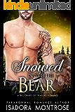 Snowed in with the Bear: A Billionaire Oil Bearons Romance (Bear Fursuits Book 9)
