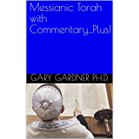 Messianic Torah with Commentary...Plus!: a Messianic Chumash+Matthew!