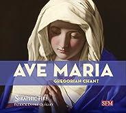 Ave Maria: Gregorian Chant