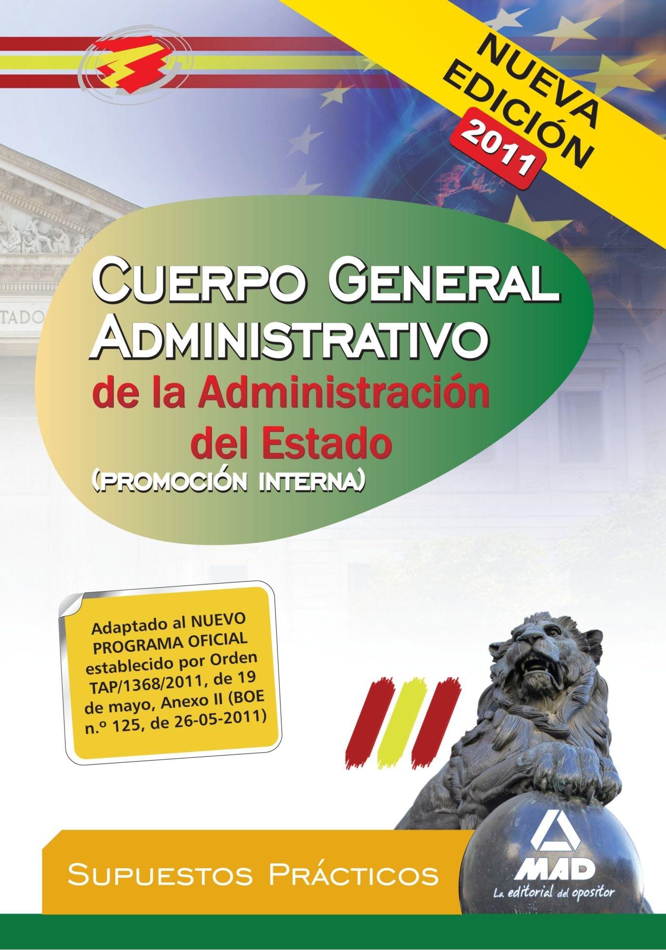 Download Cuerpo General Administrativo de la Administración del Estado (Promoción interna). Supuestos prácticos (Spanish Edition) pdf epub