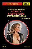 Agente Nightshade Fattore Libia (Segretissimo)