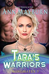 Tara's Warriors (Bondmates Book 5) Kindle Edition