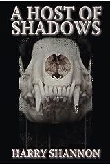 A Host of Shadows Kindle Edition