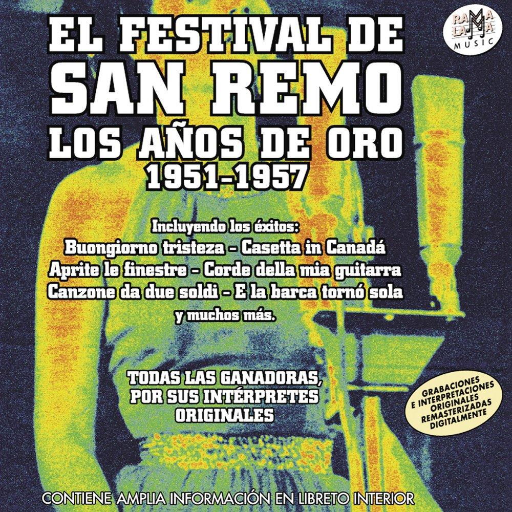 Los Años De Oro 1951-1957: Festival De San Remo: Amazon.es: Música