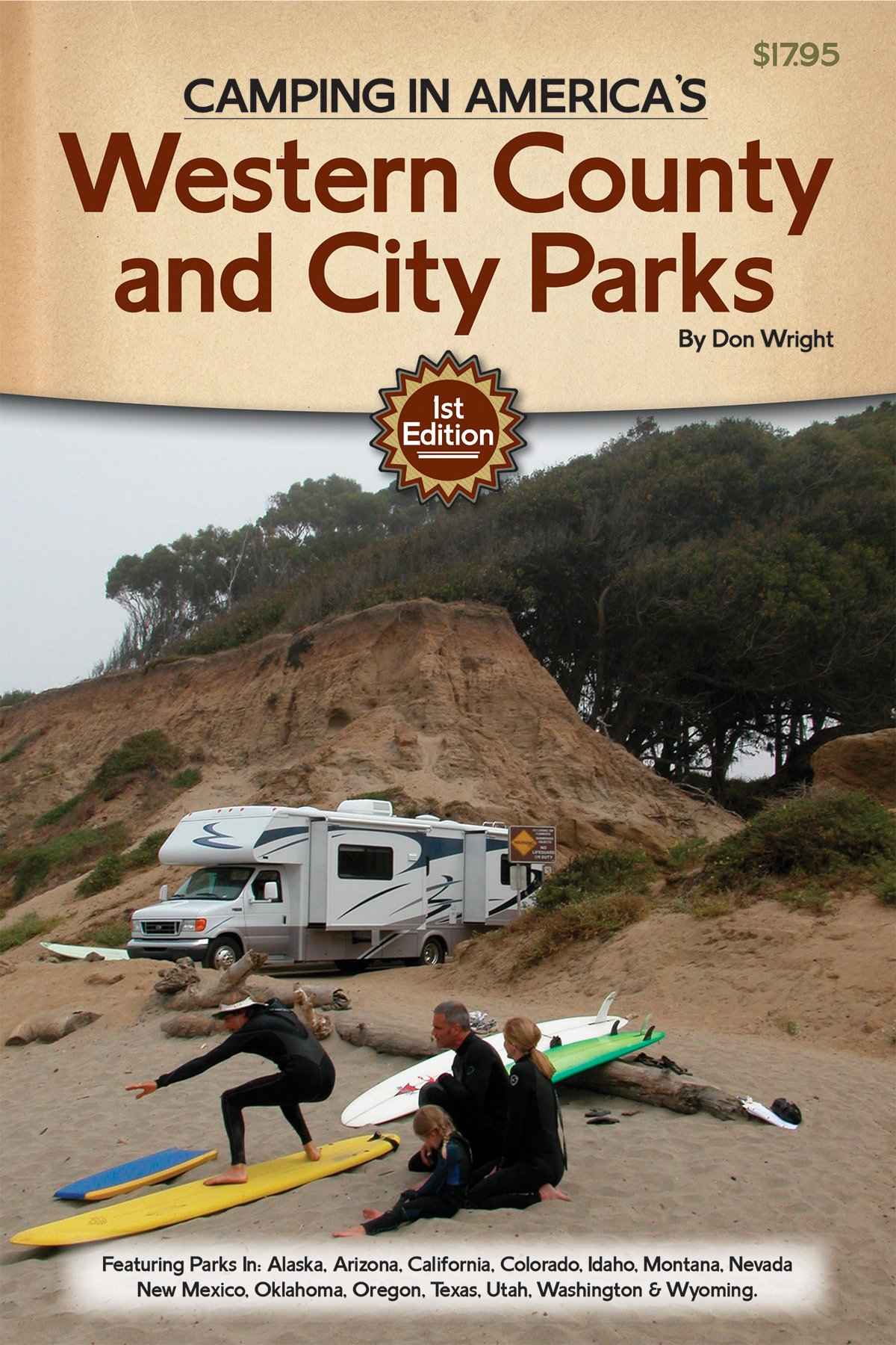Camping in America's Guide to Western County and City Parks: Featuring  Parks in Alaska, Arizona, California, Colorado, Idaho, Montana, Nevada, New  .