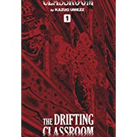 The Drifting Classroom: Perfect Edition, Vol. 1