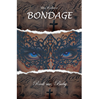 Bondage: Rock me, Baby