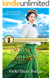 Daring To Dream (The Surveyor's Daughters Book 3)