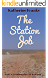 The Station Job: Part Four of Beneath The Red Dust