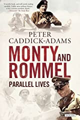 Monty and Rommel: Parallel Lives Kindle Edition