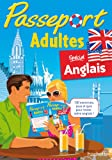 Passeport Adultes - Anglais - Cahier de vacances