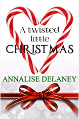 A Twisted Little Christmas Kindle Edition