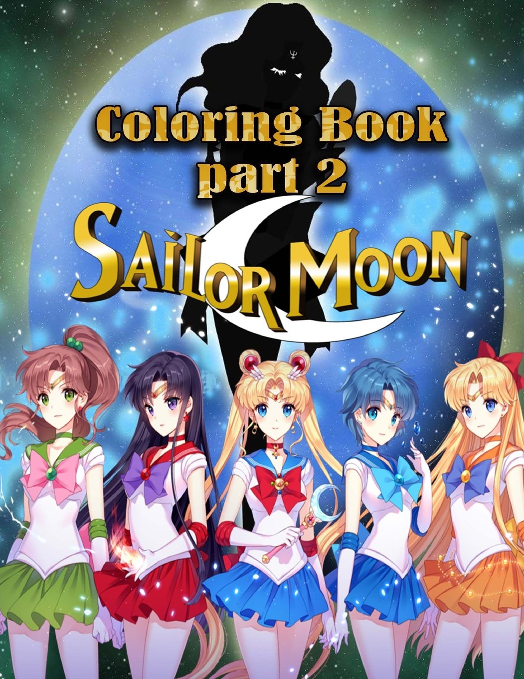 Sailor moon coloring book part 2 this amazing coloring book will