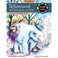 Whimsical Wonderlands Adult Colouring Book: Fairies, Unicorns, Mermaids, Animals and More - A Touch of Fantasy for All Skill Levels.