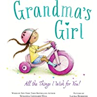 Grandma's Girl: Celebrate the Special Bond Between Granddaughter and Grandma (Mother's Day Gifts for Kids or Grandma)