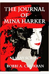 The Journal of Mina Harker--A Vampire Comedy Play Kindle Edition