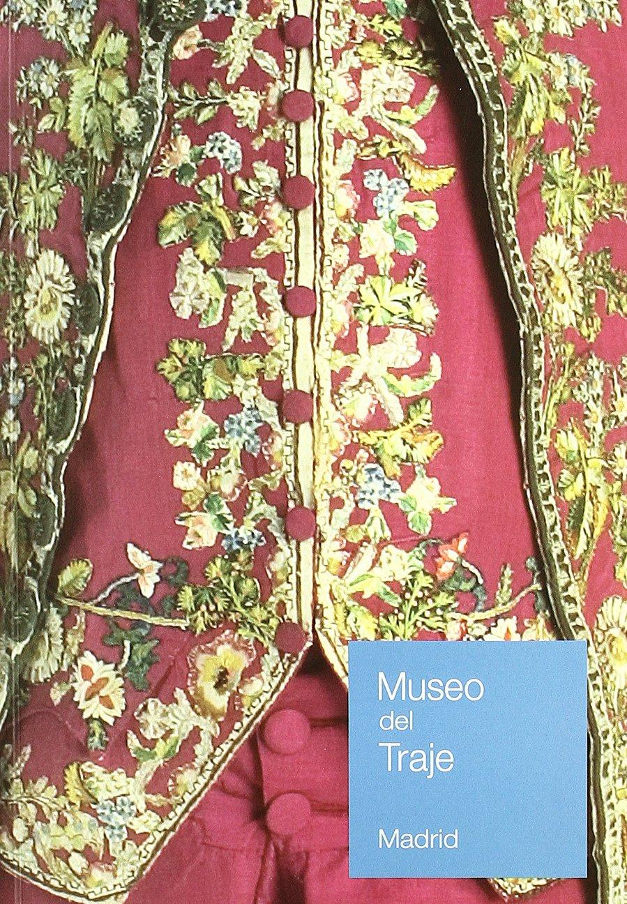 Museo del Traje. CIPE. Guía General: Amazon.es: España. Subdirección General de Museos Estatales: Libros