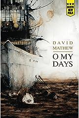 O My Days Kindle Edition