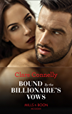 Bound By The Billionaire's Vows (Mills & Boon Modern)