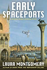 Early Spaceports Kindle Edition
