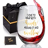 I Love To Wrap My Hands Around It and Swallow - Funny Stemless Wine Glass, Perfect for Bachelorette Gift, Gag Gift for Women
