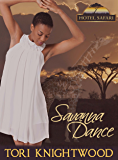 Savanna Dance: Interracial Shifter Romance Novella (BWWM) (Hotel Safari Book 3)
