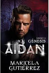 AIDAN (Génesis nº 4) Edición Kindle