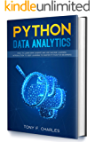 python data analytics: how to learn data science and use machine learning introduction to deep learning to master python for beginners