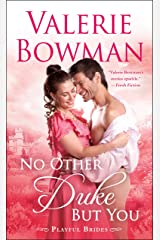 No Other Duke But You (Playful Brides) Mass Market Paperback