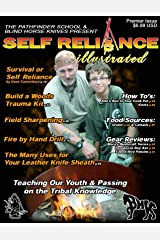 Self Reliance Illustrated Premiere Issue Kindle Edition