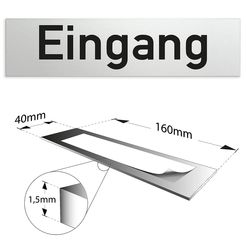 Eingang eloxiertes Vollmaterial | Oberfl/äche in geschliffener Edelstahloptik selbstklebend T/ürschild 160 x 40 x 1,5 mm aus Aluminium