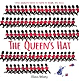 The Queen's Hat (The Queen Collection)