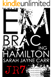 Embracing Hamilton (JackRabbit7 Series Book 2)