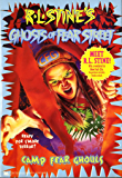 Camp Fear Ghouls (Ghosts of Fear Street Book 18)