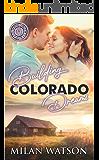 Building Colorado Dreams: Colorado Crazy Book 4-6