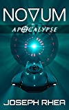 Novum: Apocalypse: (Novum Series, Book 5) (English Edition)