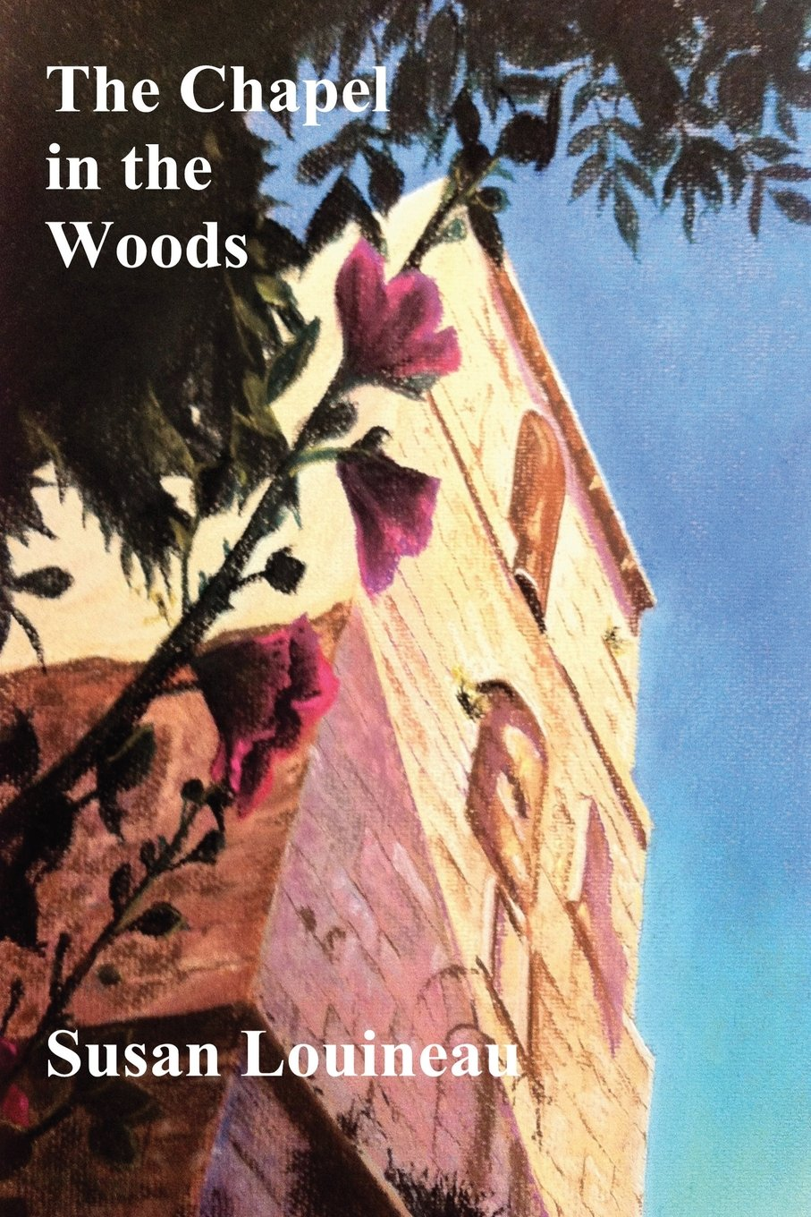 The Chapel in the Woods ebook