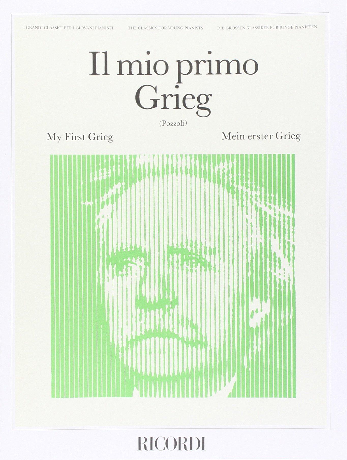 IL MIO PRIMO GRIEG (Francese) Copertina flessibile – 1 giu 1978 GRIEG E. Ricordi 0041826000 Musique
