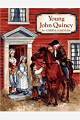 Young John Quincy Kindle Edition
