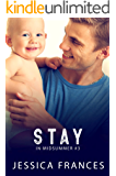 Stay (In Midsummer Book 3)