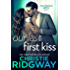 Our Last First Kiss (Heartbreak Hotel Book 1)
