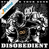 Disobedient [Explicit]