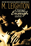 Strong Enough (Tall, Dark, and Dangerous)