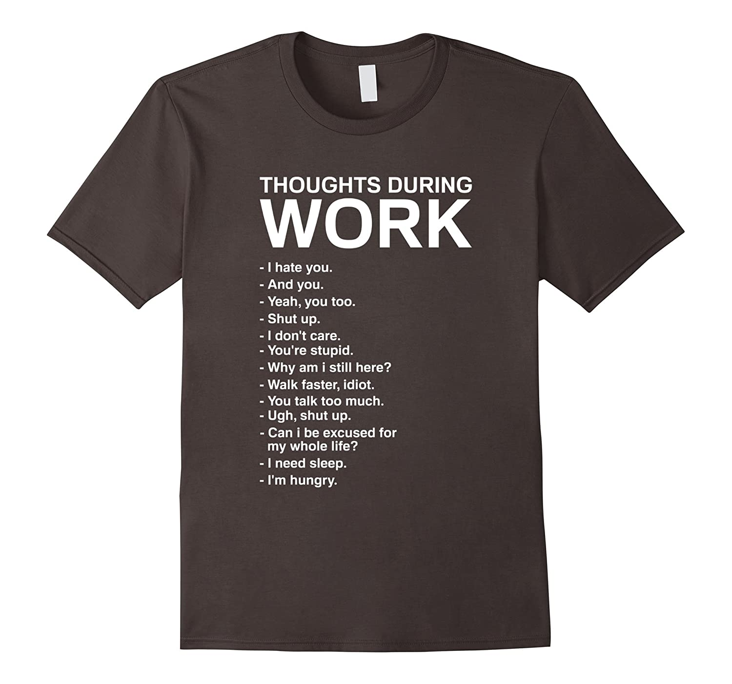 Thoughts During Work T-Shirt | Funny Sarcastic Tee-ANZ