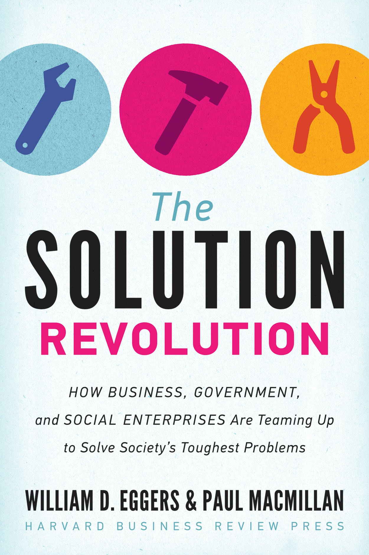 The Solution Revolution: How Business, Government, and