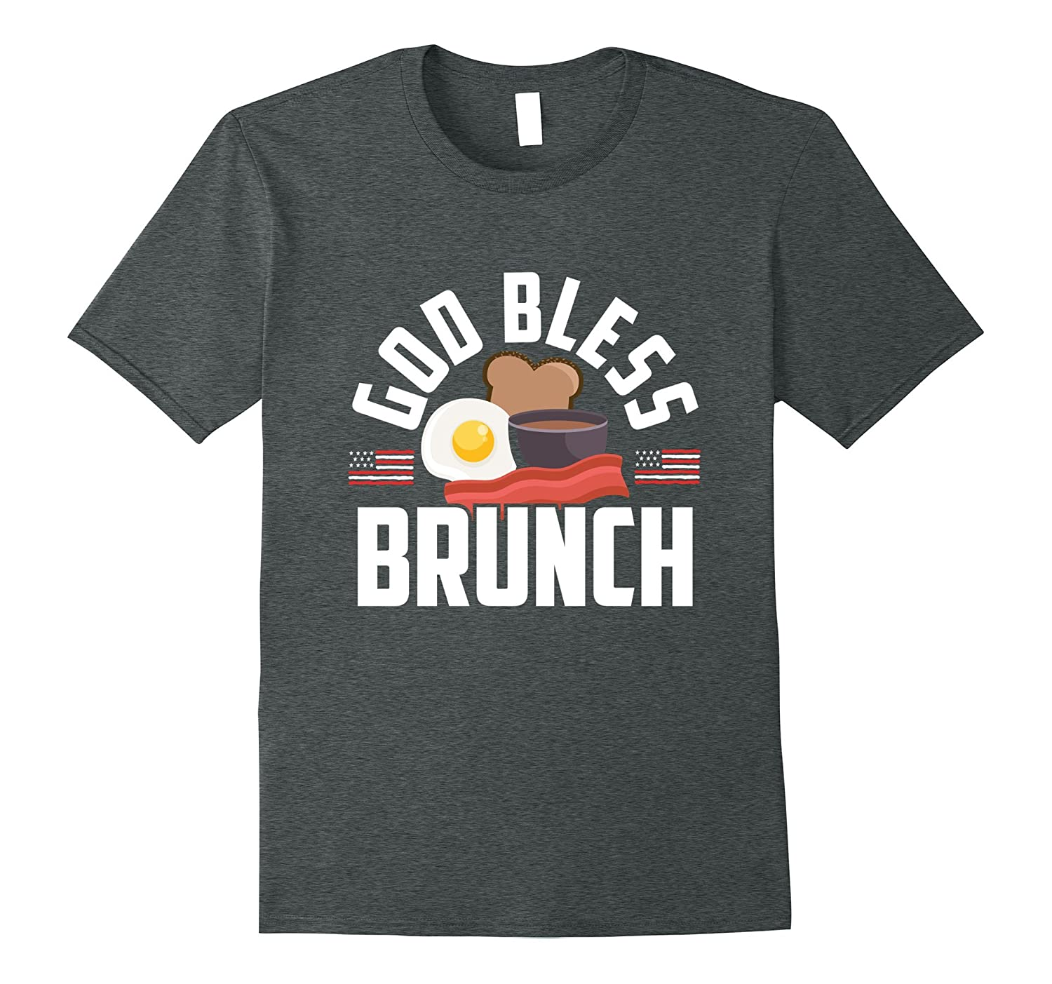 God Bless Brunch And Bacon All American Meal T-Shirt-Vaci