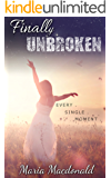 Finally Unbroken