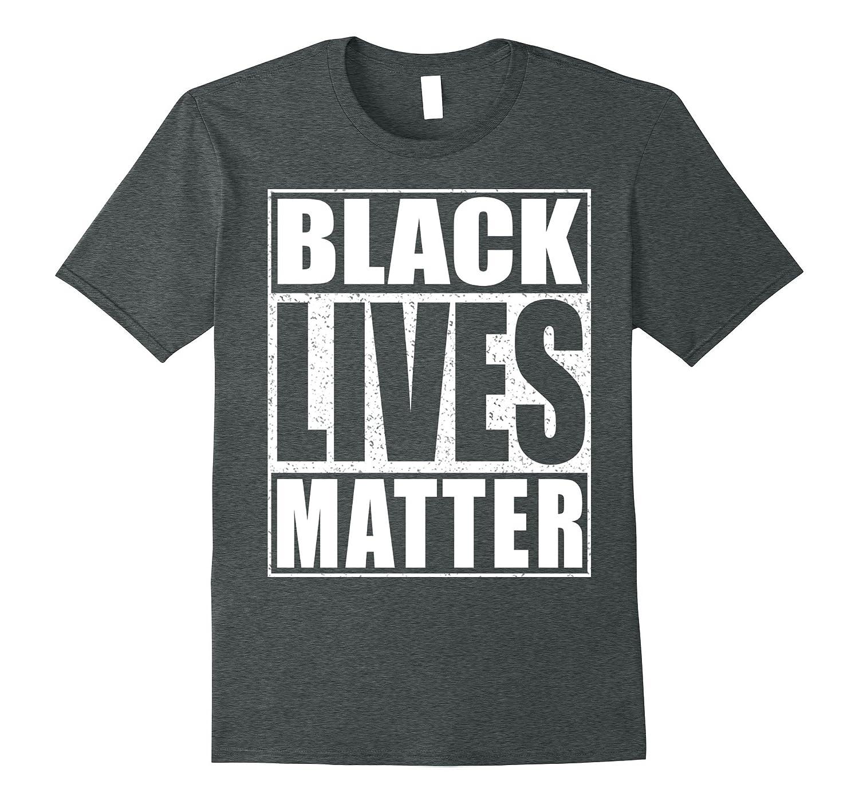 Black Lives Matter T-Shirt Political Protest Shirt