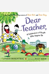 Dear Teacher: A Celebration of People Who Inspire Us Kindle Edition